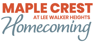 Maple Crest at Lee Walker Heights Homecoming